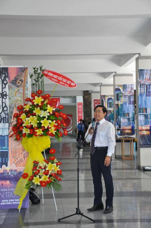 TS.KTS Lê Văn Thương - Phó Hiệu trưởng Trường Đại học Kiến trúc TP.Hồ Chí Minh tuyên bố khai mạc triển lãm