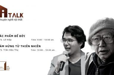 I-Talk : Chuyện nghề nội thất | KTS Lê Hiệp , KTS Trần Hữu Thọ