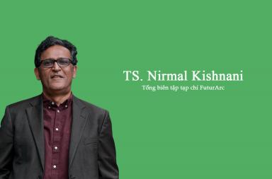 """Giám khảo – TS. Nirmal Kishnani: """"Tôi mong chờ trong các bài dự thi là sự chú trọng hơn nữa đến tư duy sinh thái"""""""