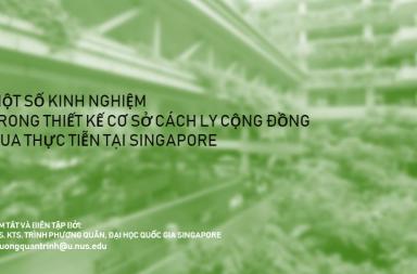 """Phát miễn phí tài liệu """"Một số kinh nghiệm trong thiết kế cơ sở cách ly cộng đồng qua thực tiễn tại Singapore"""""""
