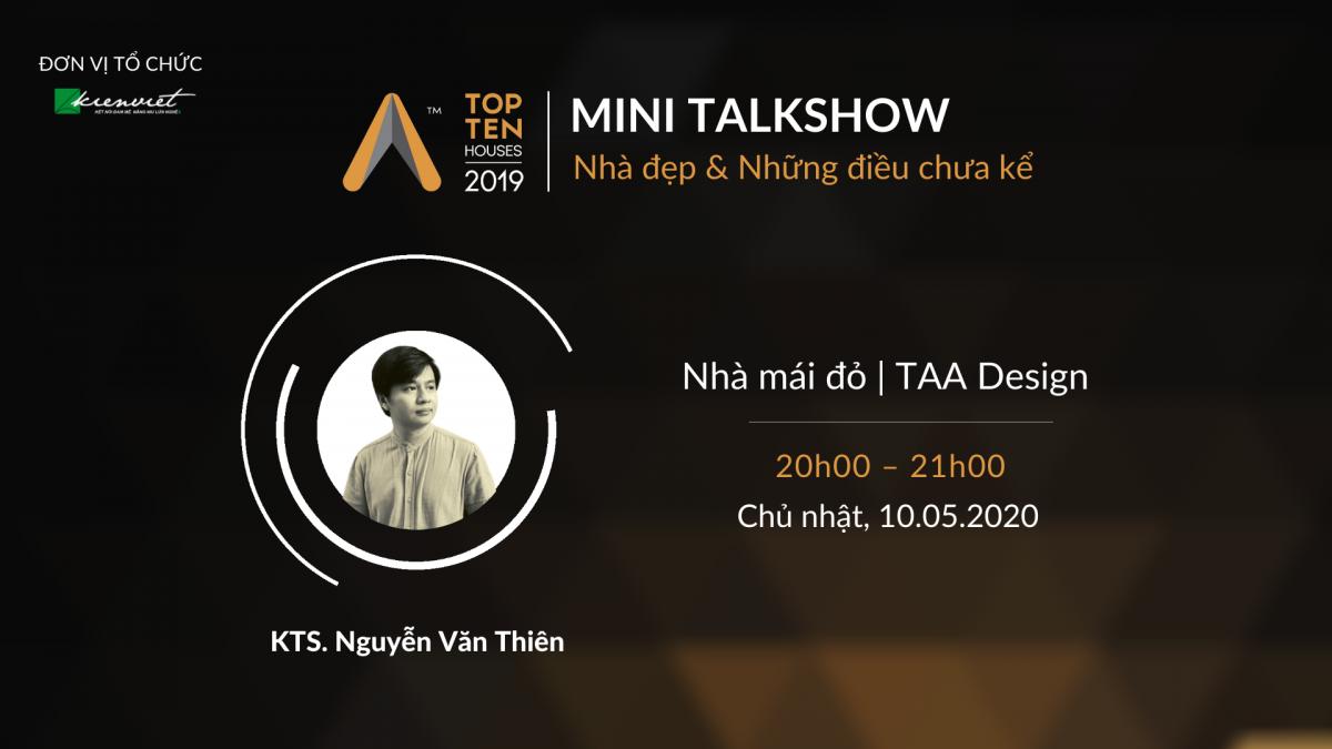 Mini TalkShow: Nhà đẹp & Những điều chưa kể