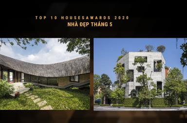 Top 10 Houses Awards 2020 | Tổng hợp Nhà đẹp tháng 5