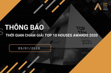 Thông cáo báo chí thời gian chấm giải Top 10 Houses Awards 2020